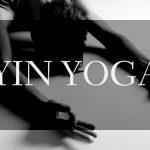 Apa yang Saya Pelajari dari Yin Yoga
